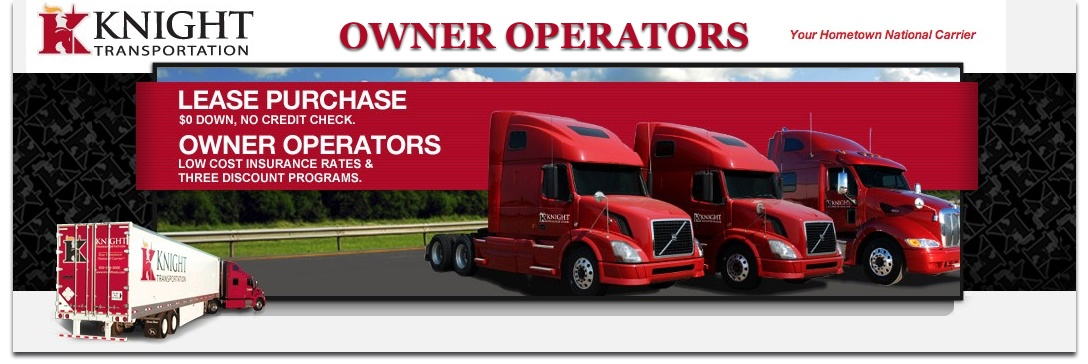 Knight Transportation Owner Operators Drive Today