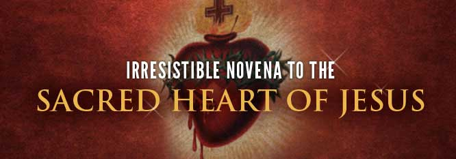 Header-Irresistible Novena to the Sacred Heart of Jesus
