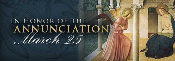 Header - In Honor of the Annunciation - March 25