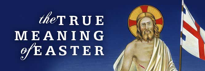 Header-The True Meaning of Easter