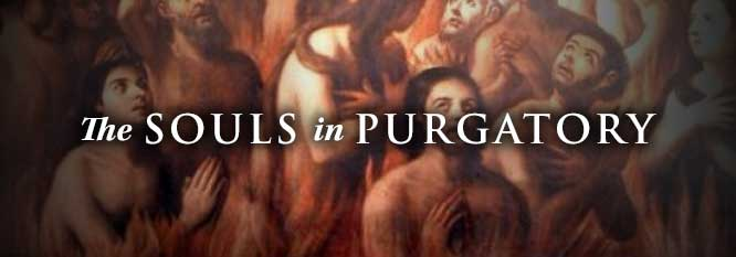 The Powerful Intercession of the Souls in Purgatory