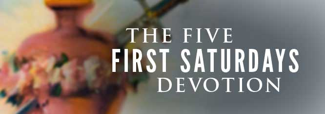 Header-Five First Saturday Devotions