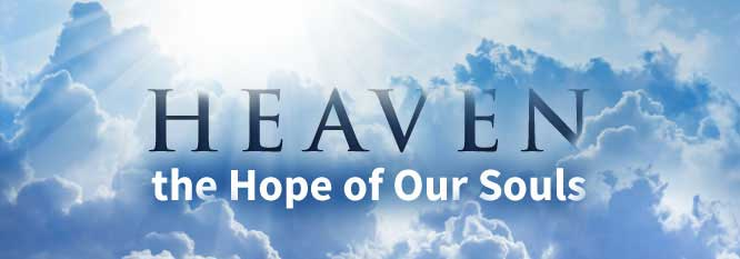 Heaven, the hope of Our Souls Header