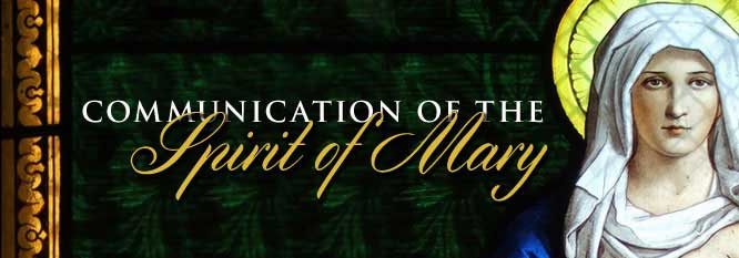Header-Communication of the Spirit of Mary