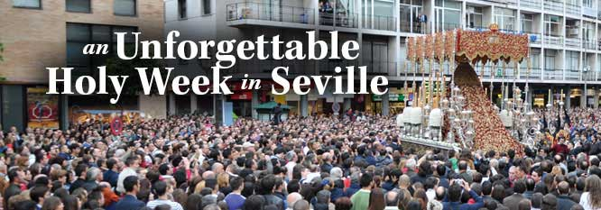 An Unforgettable Holy Week in Seville