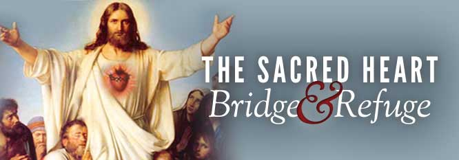 Header-Sacred Heart, Bridge and Refuge