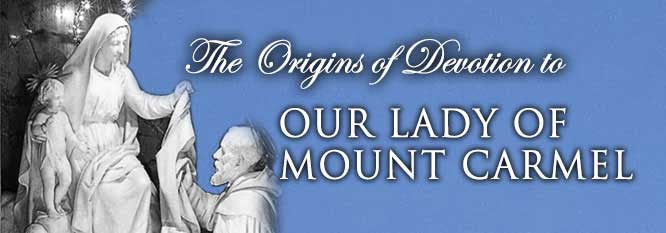 Header-The Origins of Devotion to Our Lady of Mount Carmel