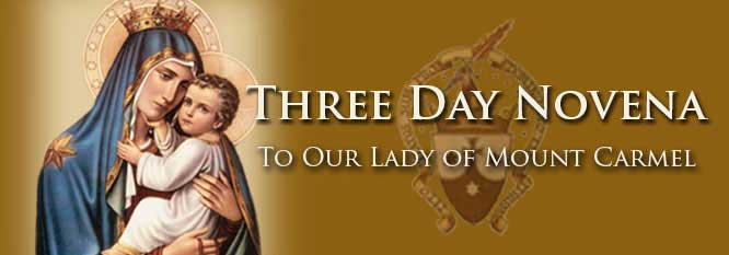 Three Day Novena to Our Lady of Mount Carmel