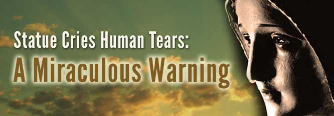 Statue Cries Human Tears: A Miraculous Warning