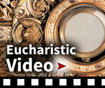 Eucharistic Video
