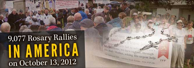 9077 Rosary Rallies in America on October 13, 2012