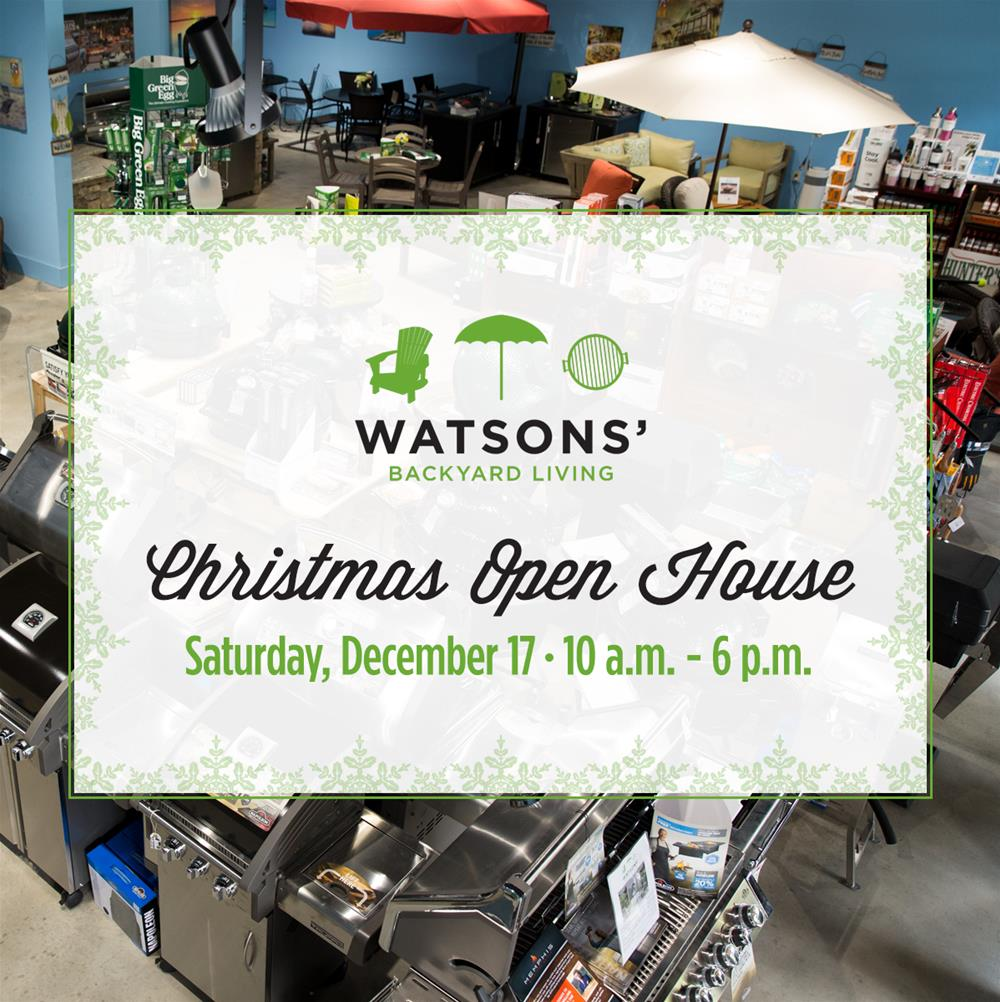 Christmas Open House at Watsons\' Backyard Living