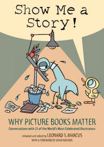 Review of Show Me a Story: Why Picture Books Matter