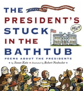 Review of The President's Stuck in the Bathtub: Poems about the Presidents