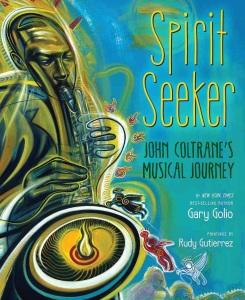 Review of Spirit Seeker: John Coltrane's Musical Journey