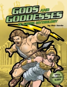 The Gods and Goddess of Greek Mythology by Don Nardo