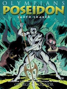 Poseidon: Earth Shaker by George O'Connor