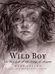 Review of Wild Boy: The Real Life of the Savage of Aveyron