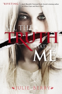 Review of All the Truth That's in Me