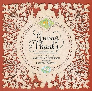 Review of Giving Thanks: Poems, Prayers, and Praise Songs of Thanksgiving