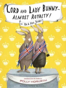 Review of Lord and Lady Bunny — Almost Royalty!: By Mr. & Mrs. Bunny