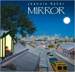 Mirror by Jeannie Baker | Class #1, 2016