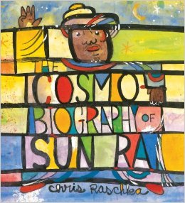 Review of The Cosmobiography of Sun Ra: The Sound of Joy Is Enlightening