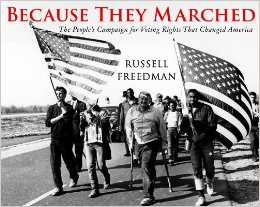 Review of Because They Marched: The People's Campaign for Voting Rights That Changed America