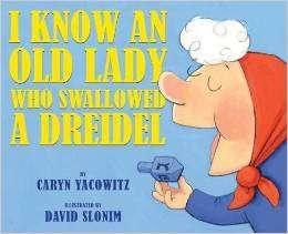 yacowitz_i know an old lady who swallowed a dreidel