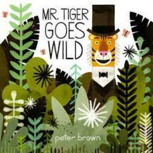 Mr. Tiger Goes Wild | Class #2, 2016