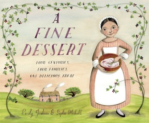 Review of A Fine Dessert: Four Centuries, Four Families, One Delicious Treat