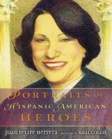herrera_portraits of hispanic american heroes