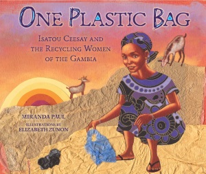 Review of One Plastic Bag: Isatou Ceesay and the Recycling Women of the Gambia