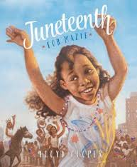 cooper_juneteenth for mazie