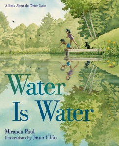 Review of Water Is Water: A Book About the Water Cycle