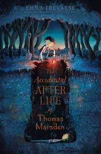 trevayne_accidental afterlife of thomas marsden