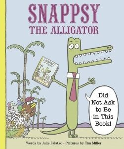 Review of Snappsy the Alligator: Did Not Ask to Be in This Book!