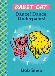 Review of Ballet Cat: Dance! Dance! Underpants!