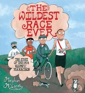 Review of The Wildest Race Ever: The Story of the 1904 Olympic Marathon