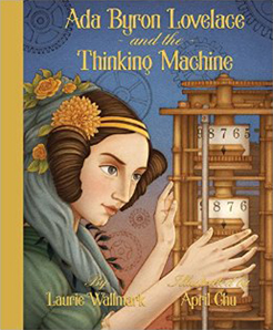 Ada Byron Lovelace and the Thinking Machine