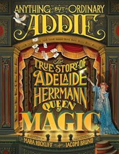 Review of Anything but Ordinary Addie: The True Story of Adelaide 