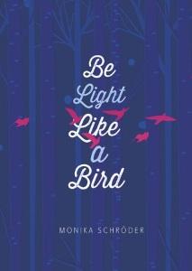 schroder_be-light-like-a-bird
