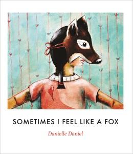 daniel_sometimes-i-feel-like-a-fox
