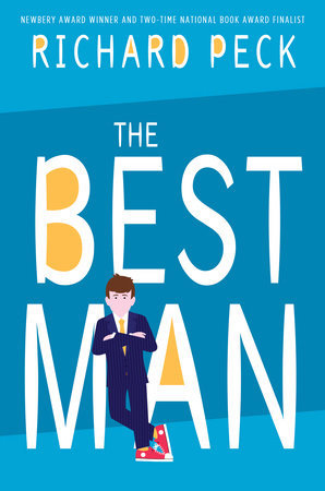 The Best Man: Richard Peck's 2017 BGHB Fiction & Poetry Honor Speech
