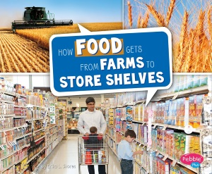 farm_shores_how food gets from farms to store shelves