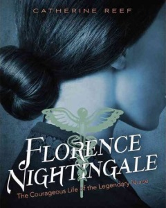 Review of Florence Nightingale: The Courageous Life of the Legendary Nurse