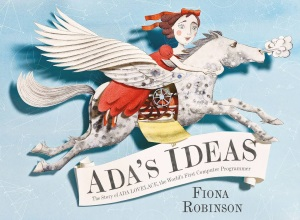 Review of Ada's Ideas: The Story of Ada Lovelace, the World's First Computer Programmer