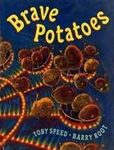 speed_brave potatoes