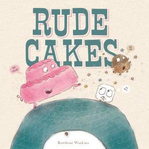 watkins_rude cakes