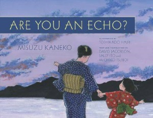 Review of Are You an Echo?: The Lost Poetry of Misuzu Kaneko